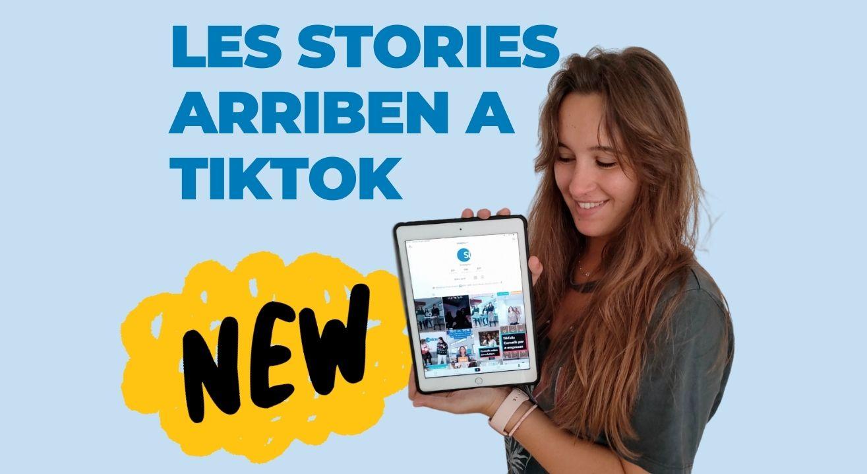 les stories arriben a TikTok